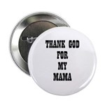 THANK GOD FOR MY MAMA 2.25