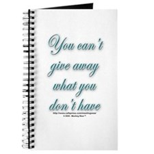 """Can't give away what you don Journal"