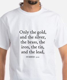 NUMBERS 31:22 Shirt