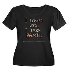 I Loved Sex I Take Paxil T