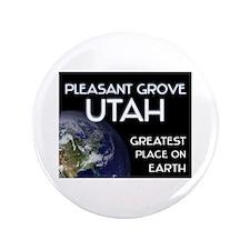 "pleasant grove utah - greatest place on earth 3.5"""