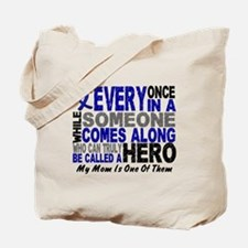 HERO Comes Along 1 Mom CC Tote Bag