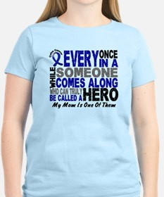 HERO Comes Along 1 Mom CC T-Shirt