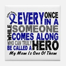 HERO Comes Along 1 Mom CC Tile Coaster