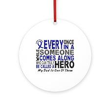 HERO Comes Along 1 Dad CC Ornament (Round)