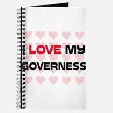 I Love My Governess Journal