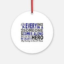HERO Comes Along 1 Daddy CC Ornament (Round)