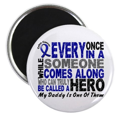 HERO Comes Along 1 Daddy CC Magnet