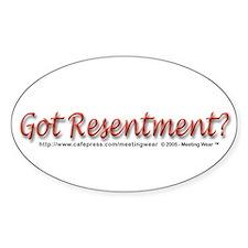 """Got Resentment?"" Oval Bumper Stickers"