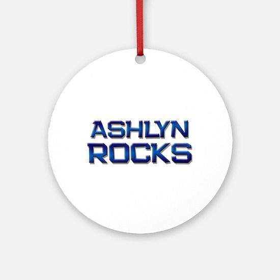 ashlyn rocks Ornament (Round)