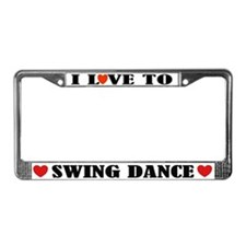I Love To Swing Dance License Plate Frame