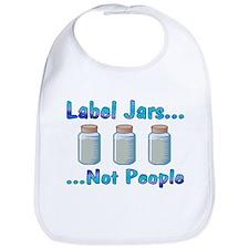 Label Jars... Not People Bib