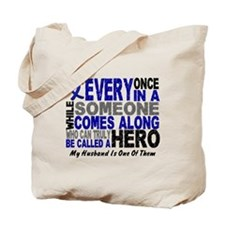 HERO Comes Along 1 Husband CC Tote Bag