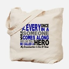 HERO Comes Along 1 Grandmother CC Tote Bag