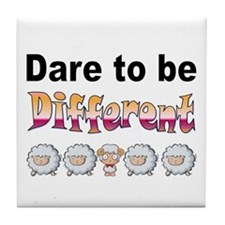 Dare to Be Different Tile Coaster