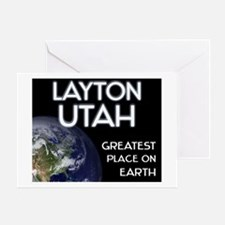 layton utah - greatest place on earth Greeting Car