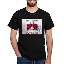 My TIBETAN DAD Loves Me T-Shirt