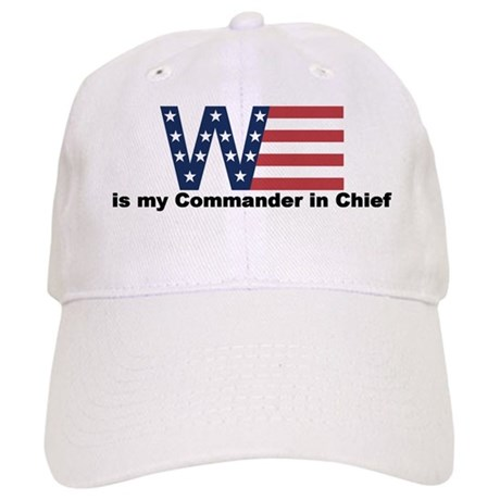 W is my commander in Chief Cap