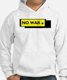 NO WAR. T-SHIRTS AND GIFTS Hoodie