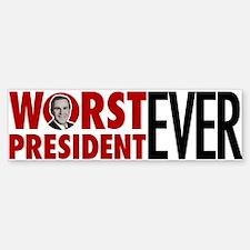 Worst President Ever Bumper Bumper Bumper Sticker