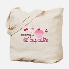 Mommy's Lil' Cupcake Tote Bag