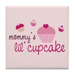 Mommy's Lil' Cupcake Tile Coaster