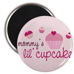 Mommy's Lil' Cupcake Magnet