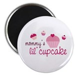 """Mommy's Lil' Cupcake 2.25"""" Magnet (10 pack)"""