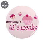 "Mommy's Lil' Cupcake 3.5"" Button (10 pack)"