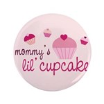 "Mommy's Lil' Cupcake 3.5"" Button (100 pack)"