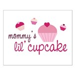 Mommy's Lil' Cupcake Small Poster