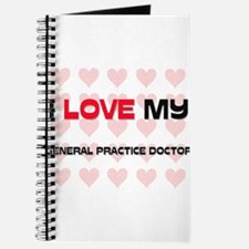 I Love My General Practice Doctor Journal