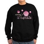 Mommy's Lil' Cupcake Sweatshirt (dark)