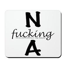 N f_cking A Mousepad