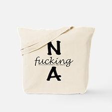N f_cking A Tote Bag