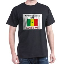 My SENEGALESE DAD Loves Me T-Shirt