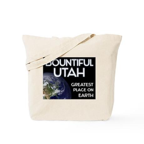 bountiful utah - greatest place on earth Tote Bag