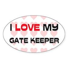 I Love My Gate Keeper Oval Decal