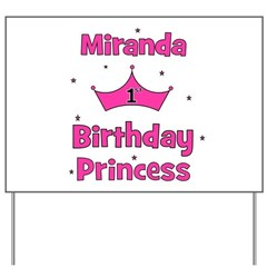 1st Birthday Princess Miranda Yard Sign