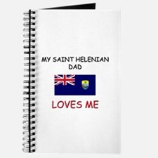 My SAINT HELENIAN DAD Loves Me Journal