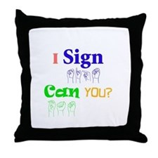 I sign can you? in ASL Throw Pillow