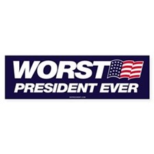 Worst President Ever Anti Bush Bumper Bumper Sticker