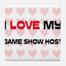 I Love My Game Show Host Tile Coaster