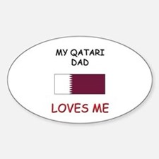 My QATARI DAD Loves Me Oval Decal