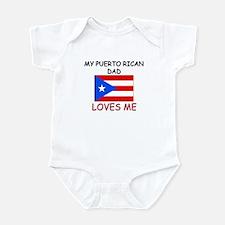 My PUERTO RICAN DAD Loves Me Infant Bodysuit
