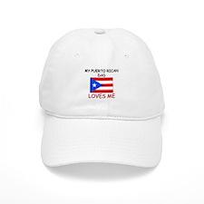 My PUERTO RICAN DAD Loves Me Baseball Cap