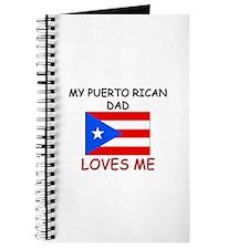 My PUERTO RICAN DAD Loves Me Journal