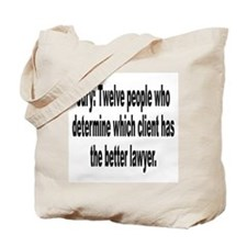 Jury, Lawyer and Justice Humor Tote Bag