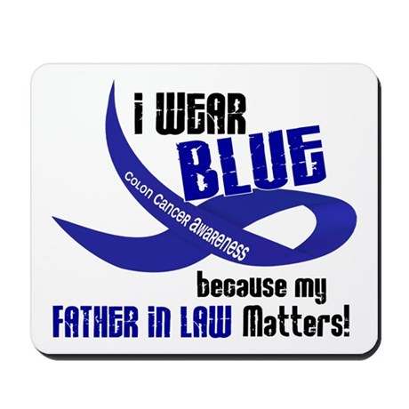 I Wear Blue For My Father-In-Law 33 CC Mousepad
