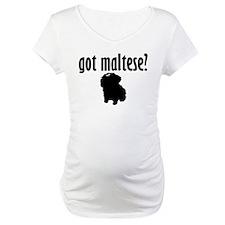 Got Maltese? (1) Shirt